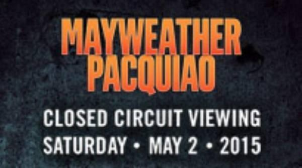 3 Mayweather vs Pacquiao Closed Circuit Viewing Tickets