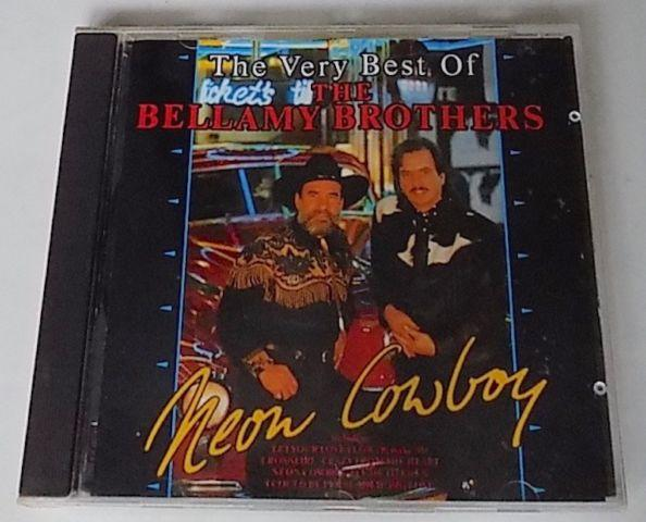 BELLAMY BROTHERS - NEON COWBOY - THE VERY BEST OF THE