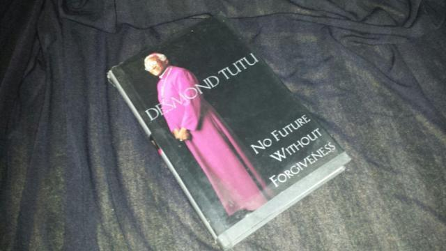 Desmond Tutus, No Future Without Forgiveness