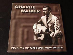 Charlie Walker - Pick Me Up On Your Way Down / Honky Tonk Song