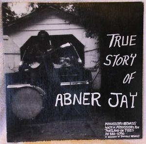 Details about �TRUE STORY OF ABNER JAY LP ORIGINAL