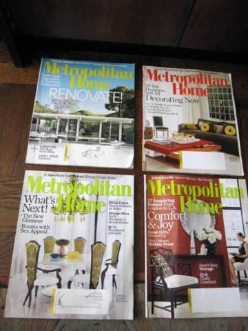 Final 4 Issues of Metropolitan Home Magazine