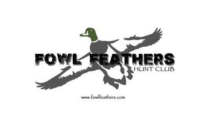 Fowl Feathers Hunt Club