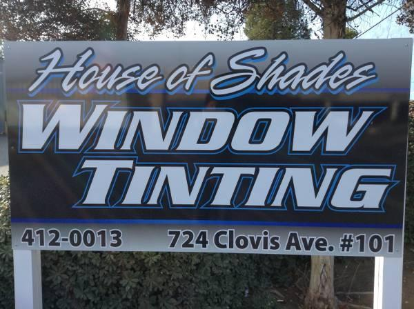 House of shades window tinting in Clovis , new address