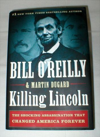 Killing Lincoln Book - by Bill O'Reilly - Hard Cover -