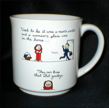 Ladies, here's a Mug for You -
