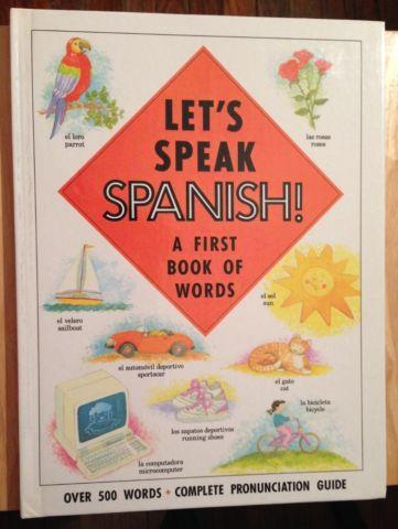 Let's Speak Spanish!: A First Book of Words (English