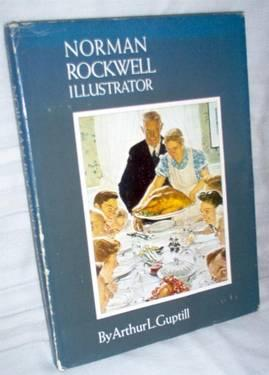 Norman Rockwell Illustrator Large Hardcover Book Takes