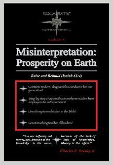 Misinterpretation: Prosperity on Earth: Raise and