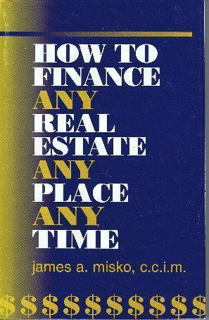 Real Estate Book - How To Finance Any Real Estate
