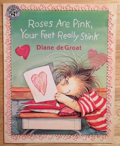 Roses Are Pink, Your Feet Really Stink (Turtleback