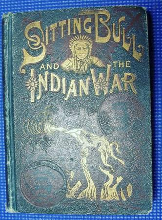 Sitting Bull and the Indian Wars - $150