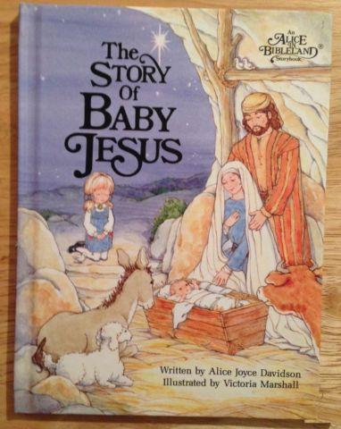 Story of Baby Jesus (Alice in Bibleland Storybooks)