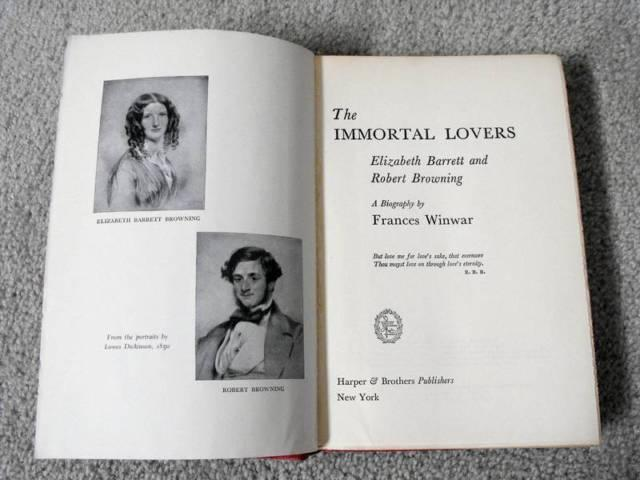 The Immortal Lovers: Elizabeth Barrett and Robert