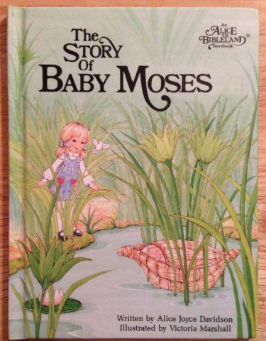 The Story of Baby Moses (Alice in Bibleland Storybooks)