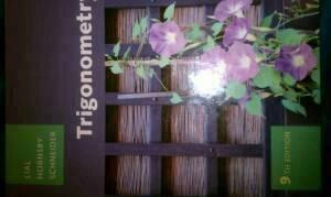 TRIGONOMETRY 9TH ED BY LIAL HORNSBY SCHNEIDER - $110