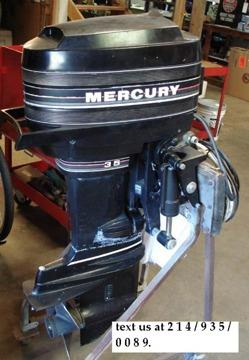 WE have a very clean and great running model 35 hp Mercury outboard for sale
