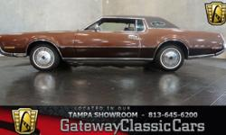 Stock #378-TPA 1972 Lincoln Mark IV Coupe $14,995 813-645-6200 Engine: 460 CID/212HP 4BBL Transmission: 3 Speed Manual Mileage: 75129 (unknown) Body Style: 2 Door Exterior Color: Brown Interior Color: