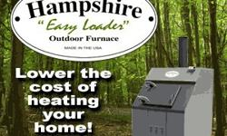 For Sale: Hampshire Easy Loader Outdoor FurnaceNew 3-ft. Shaker Grates Models - only $3995.00 while supply last!Save $1,500.00!New 4-ft. Shaker Grate Models: $6,400.00New 3-ft. Bar Grate Models: $3,30