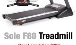 Sole F80 Treadmill in great condition, $700. -Lifetime warranty on deck -12MPH, 15% incline -Built in speakers -Built in cooling fans -Large LCD display Includes chest strap heart rate monitor, and MP