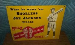 I have several reproduction tin signs. Pick-up Only: As Is: Cash Only: PLEASE READ BELOW: 1) Selz Shoes: $18.00 2) Orsi Brand Pure Olive Oil: $18.00 3) Babe Ruth All American Athletic underwear: $12.0