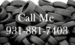 Wholesaling utilized tires.  13 inch to 20 inch.  Minimum 200 Tires.  $10 each.  I will certainly not offer just the 13s, 16s, 15s, and 14s.  If you buy 1000 at a time, better costs.  *** 931-881-7403