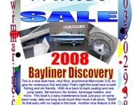 2008 Bayliner Discovery BRThis is a nice boat here,
