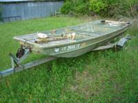 I have a 14ft Alumacraft wide Jon Boat w / Dilly