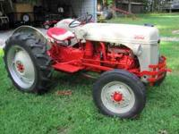 I have a very nice 8n ford tractor with a high direct