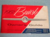 "THIS IS AN ORIGANAL ""1957 BUICK OWNER'S GUIDE"" **(NOT A"