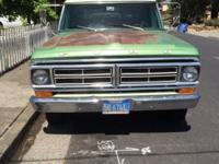 I am selling a 1972 Ford F-250 with a 360 and C6. It