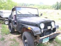 75 Jeep CJ5, Has a straight 6 motor with a 3 speed