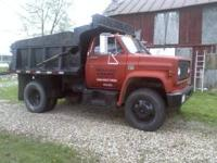 I have a 1978 C60 Dump Truck with a 350 Small Block