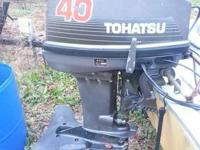 40HP Tohatsu, Electric or Pull begin. Stainless prop, W