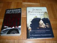 I have 2 James Patterson Books for sale. $5 Each.