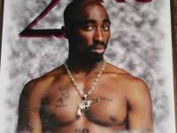 I've got a rare pciture of 2 Pac. It's 16 x 20, has