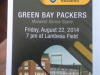 I have 2 tickets for the Packers Vs. Raiders game on