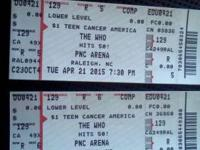 2 Lower Level Tickets to The Who Concert--Raleigh PNC,