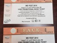 I have two WE Fest 3-Day General Admission tickets for