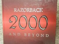 I have a pristine 2000 University of Arkansas Yearbook.