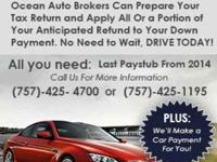 *Don't have cash for a down payment today? *Ocean Auto