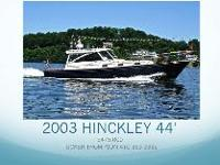 This 2003 HINCKLEY 44 is truly one of a kind! The ONLY