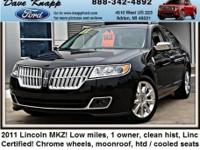 LINCOLN CERTIFIED* Very Low Mileage: LESS THAN 33k