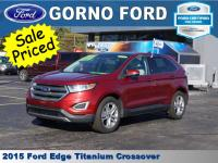 2015 FORD EDGE TITANIUM.SALE PRICED!!! MONDAY ONLY!!!