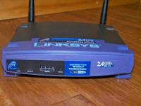 I have for sale a Linksys Wireless B 2.4 GHz Broadband