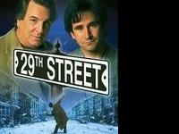 29th Street is a classic and now hard to find out of