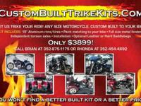 LET US TRIKE OUT YOUR BIKE CUSTOM BUILT TO FIT ANY