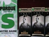 I have 3 tickets for the PURDUE ND game Saturday night