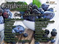 Over 300 eBooks * Small Fruit Collection * Fruit & Nut