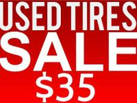 LARGE SELECTION OF USED AND NEW TIRES MOST SIZES IN